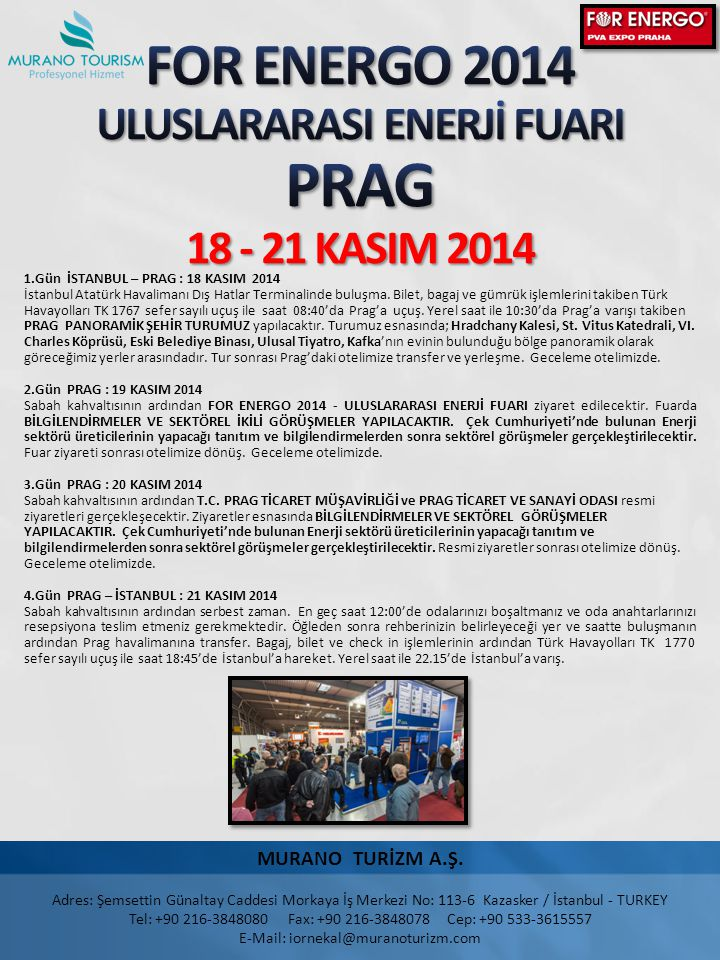 FOR ENERGO 2014 ULUSLARARASI ENERJİ FUARI PRAG 18 - 21 KASIM 2014