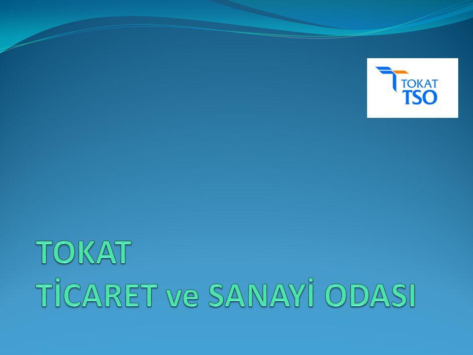 TOKAT TİCARET ve SANAYİ ODASI