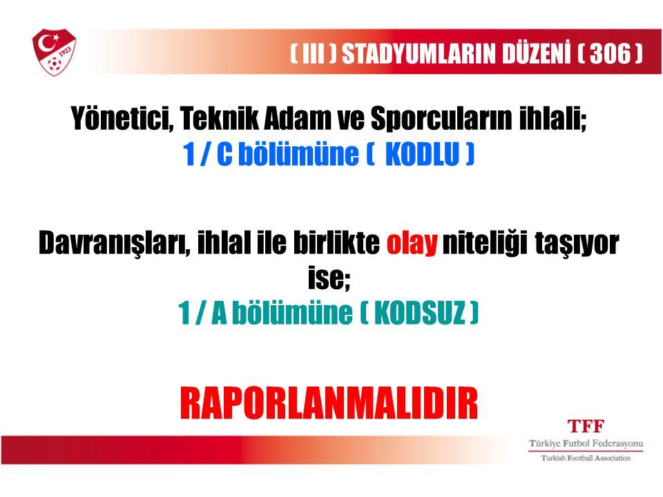 ( III ) STADYUMLARIN DÜZENİ ( 306 )
