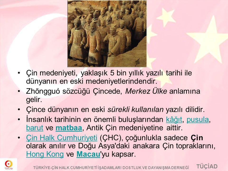 Çin medeniyeti, yaklaşık 5 bin yıllık yazılı tarihi ile dünyanın en eski medeniyetlerindendir.