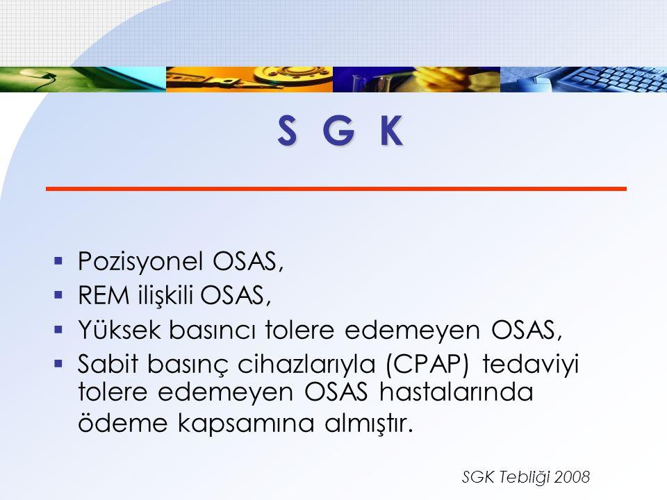 S G K Pozisyonel OSAS, REM ilişkili OSAS,