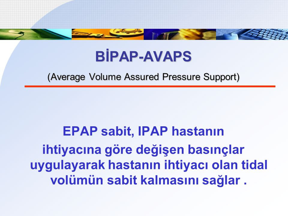 EPAP sabit, IPAP hastanın