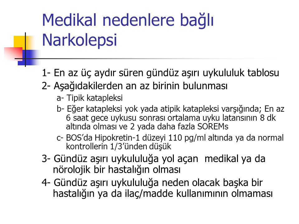 Medikal nedenlere bağlı Narkolepsi