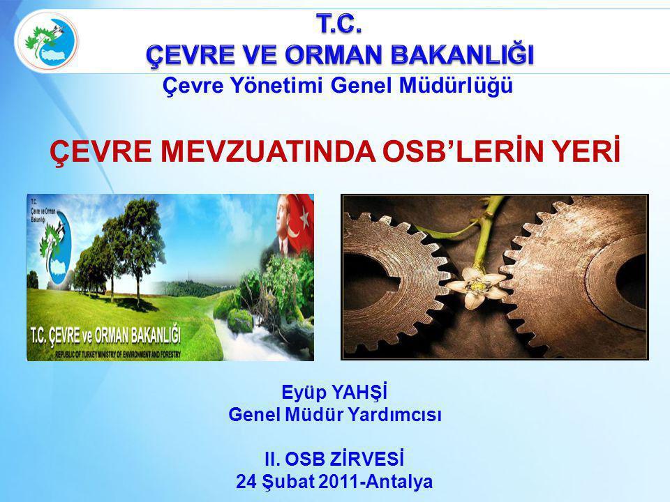 ÇEVRE MEVZUATINDA OSB'LERİN YERİ