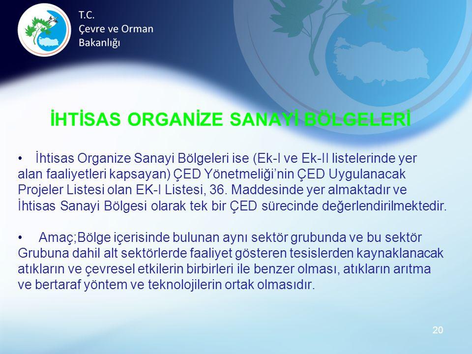 İHTİSAS ORGANİZE SANAYİ BÖLGELERİ