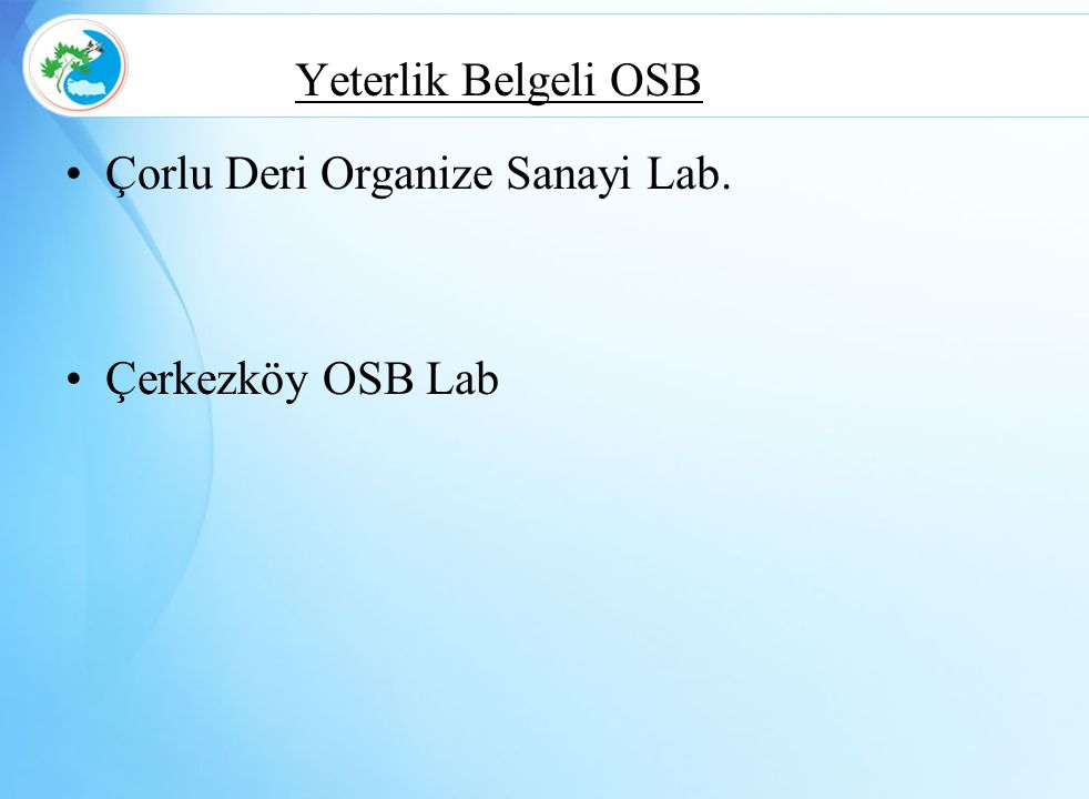 Yeterlik Belgeli OSB Çorlu Deri Organize Sanayi Lab. Çerkezköy OSB Lab