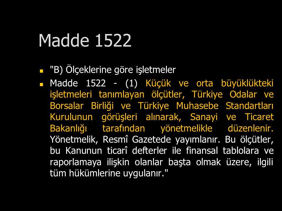 Madde 1522 B) Ölçeklerine göre işletmeler