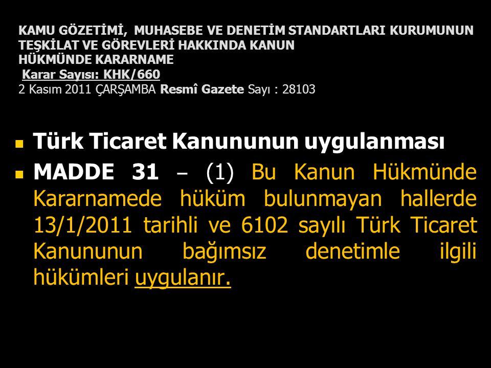 Türk Ticaret Kanununun uygulanması