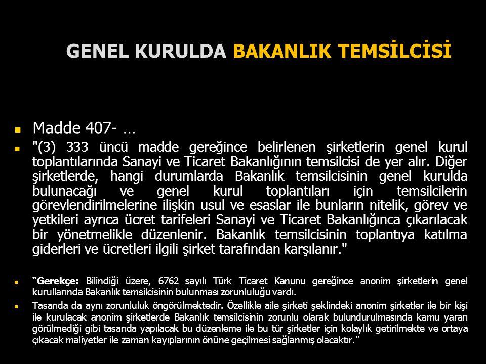 GENEL KURULDA BAKANLIK TEMSİLCİSİ
