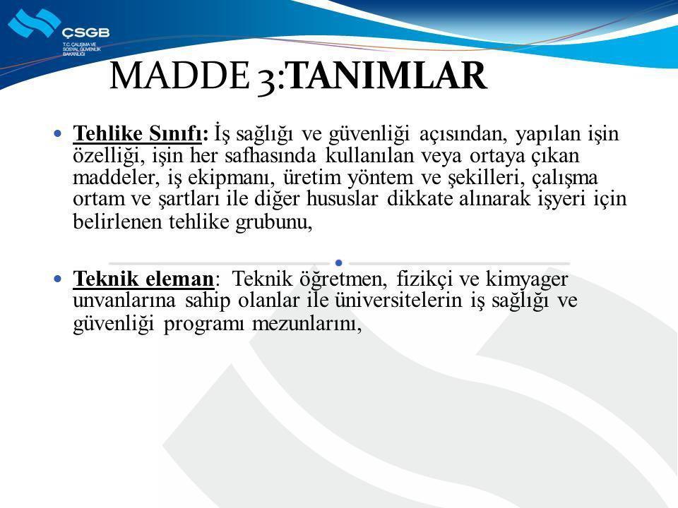 MADDE 3:TANIMLAR