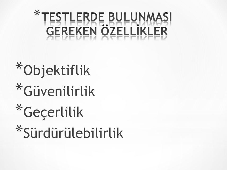 TESTLERDE BULUNMASI GEREKEN ÖZELLİKLER