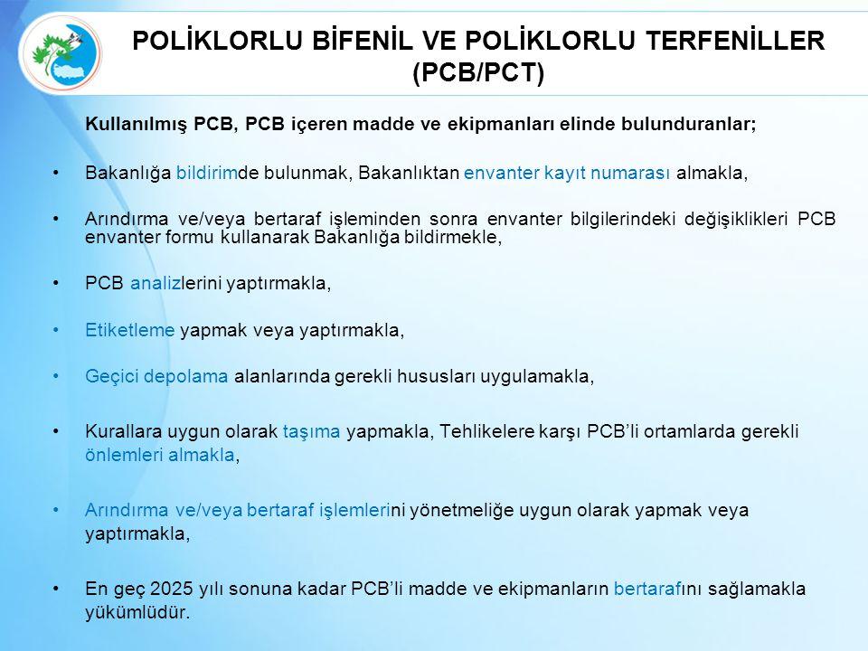 POLİKLORLU BİFENİL VE POLİKLORLU TERFENİLLER (PCB/PCT)