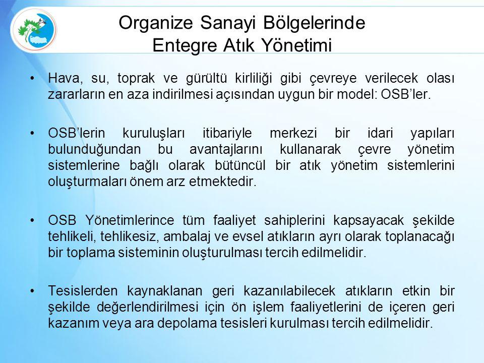 Organize Sanayi Bölgelerinde Entegre Atık Yönetimi