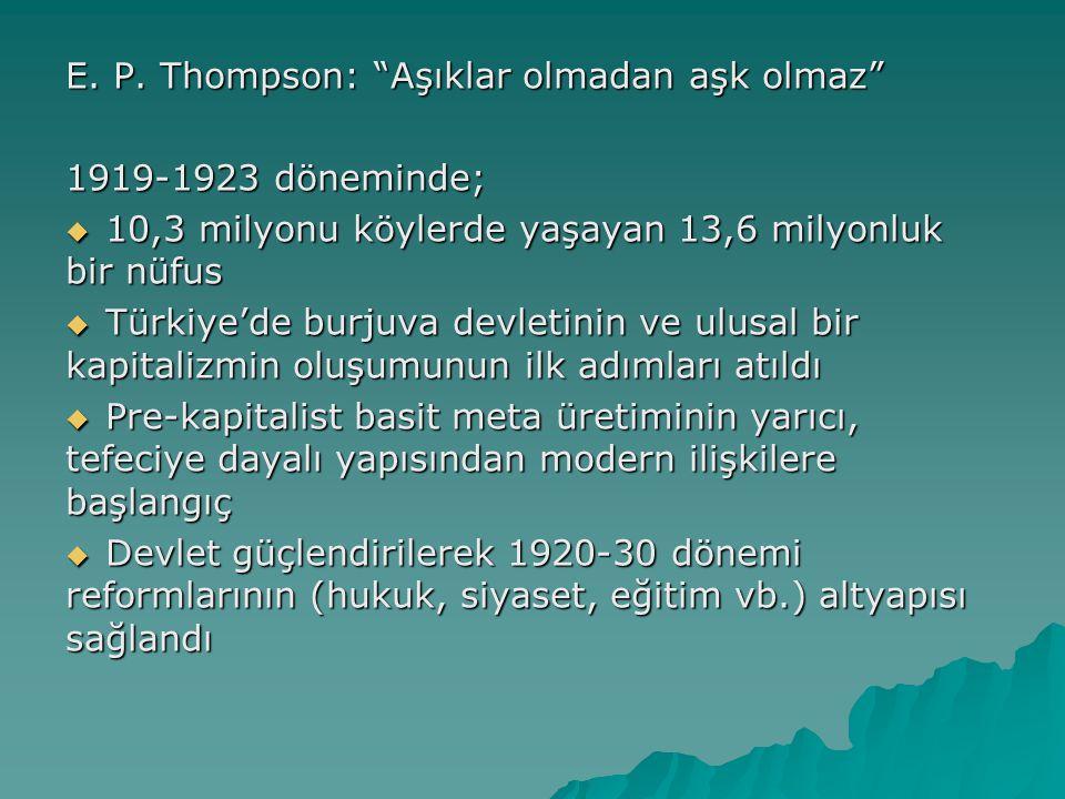 E. P. Thompson: Aşıklar olmadan aşk olmaz