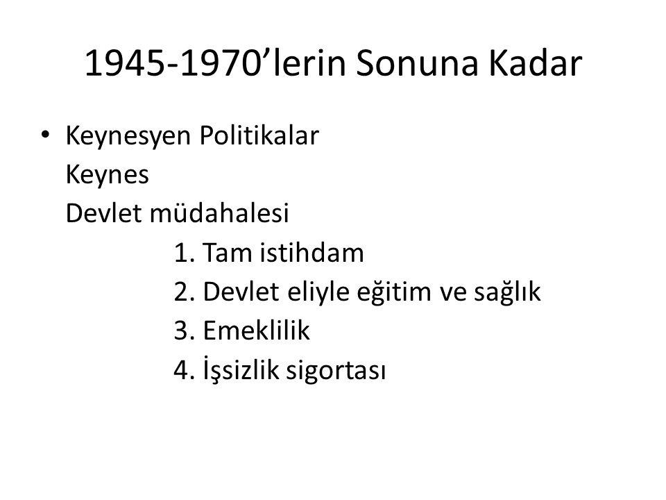 1945-1970'lerin Sonuna Kadar Keynesyen Politikalar Keynes
