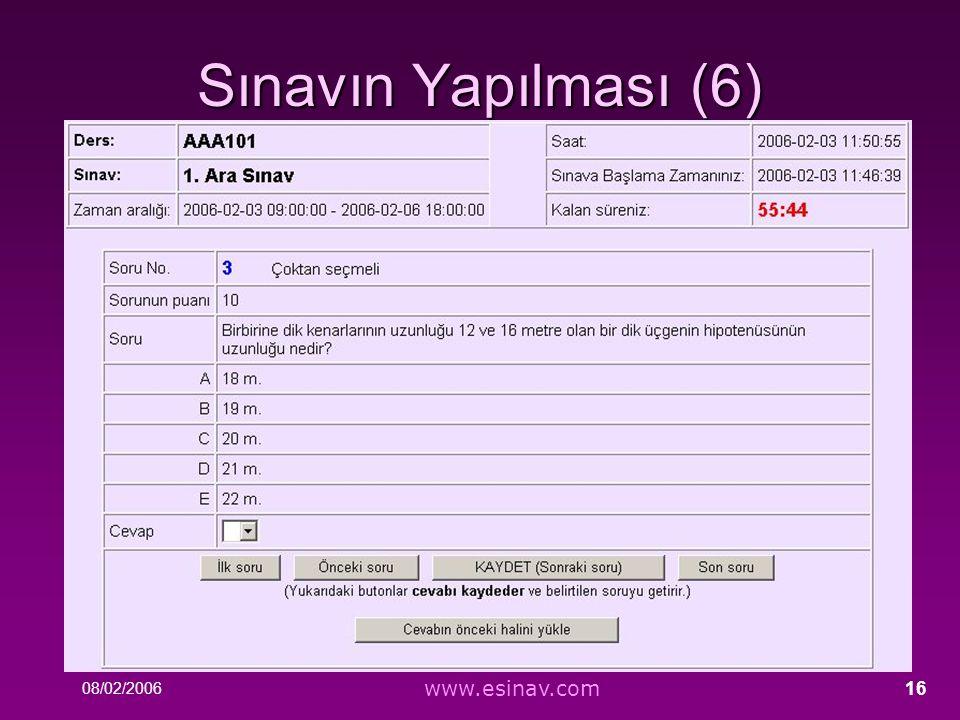 Sınavın Yapılması (6) www.esinav.com E-SINAV Sistemi (15 saniye)