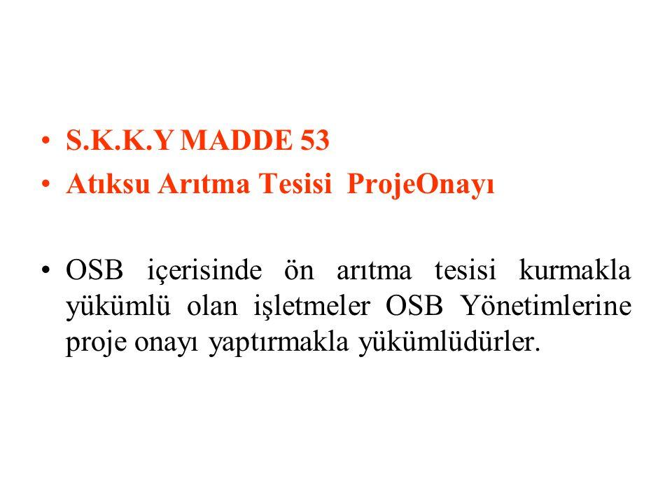 S.K.K.Y MADDE 53 Atıksu Arıtma Tesisi ProjeOnayı.