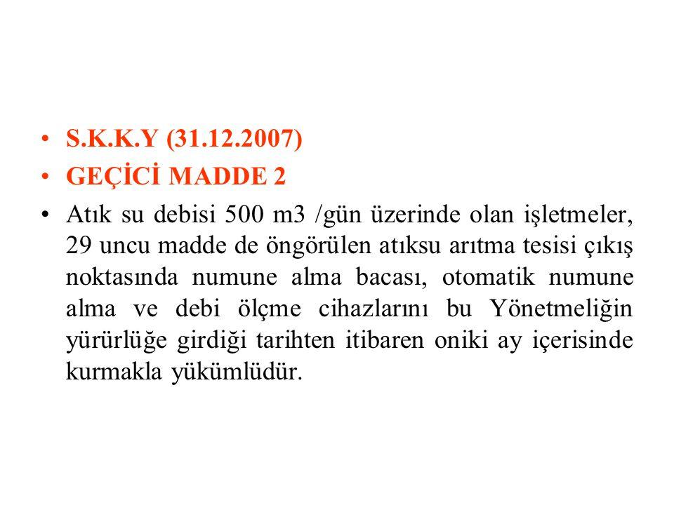 S.K.K.Y (31.12.2007) GEÇİCİ MADDE 2.