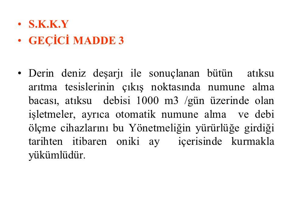 S.K.K.Y GEÇİCİ MADDE 3.