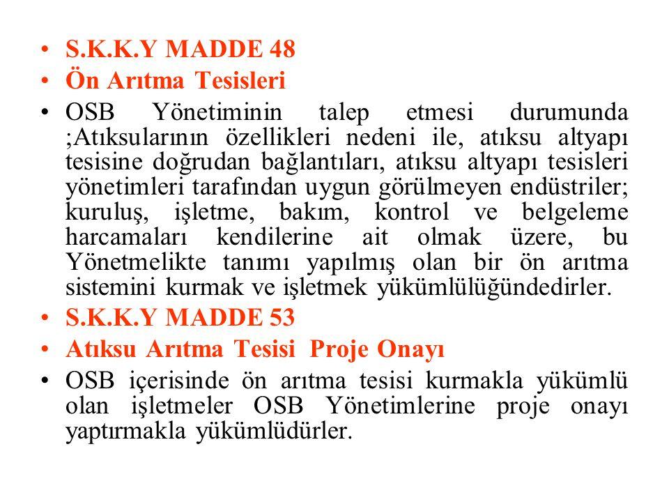 S.K.K.Y MADDE 48 Ön Arıtma Tesisleri