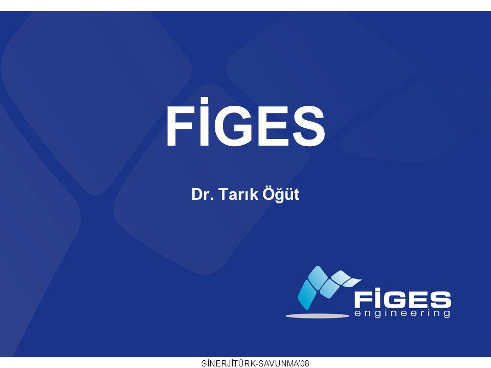 FİGES Dr. Tarık Öğüt SİNERJİTÜRK-SAVUNMA'08