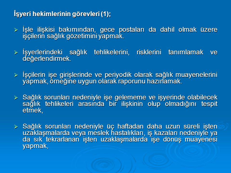 İşyeri hekimlerinin görevleri (1);