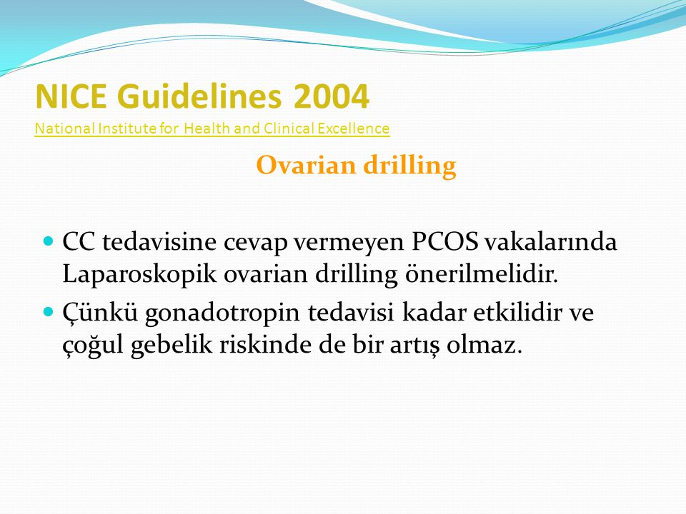 NICE Guidelines 2004 National Institute for Health and Clinical Excellence