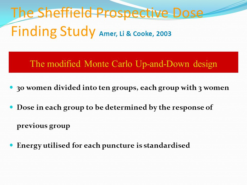 The Sheffield Prospective Dose Finding Study Amer, Li & Cooke, 2003