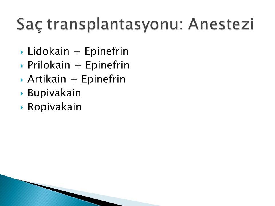 Saç transplantasyonu: Anestezi