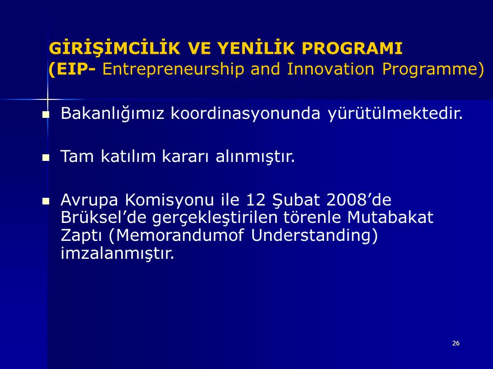 GİRİŞİMCİLİK VE YENİLİK PROGRAMI (EIP- Entrepreneurship and Innovation Programme)