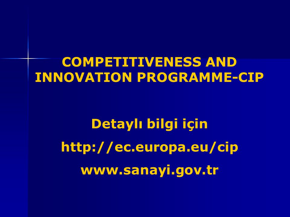 COMPETITIVENESS AND INNOVATION PROGRAMME-CIP