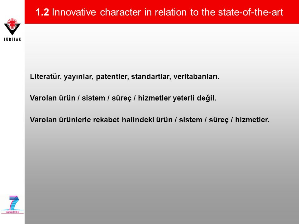 1.2 Innovative character in relation to the state-of-the-art