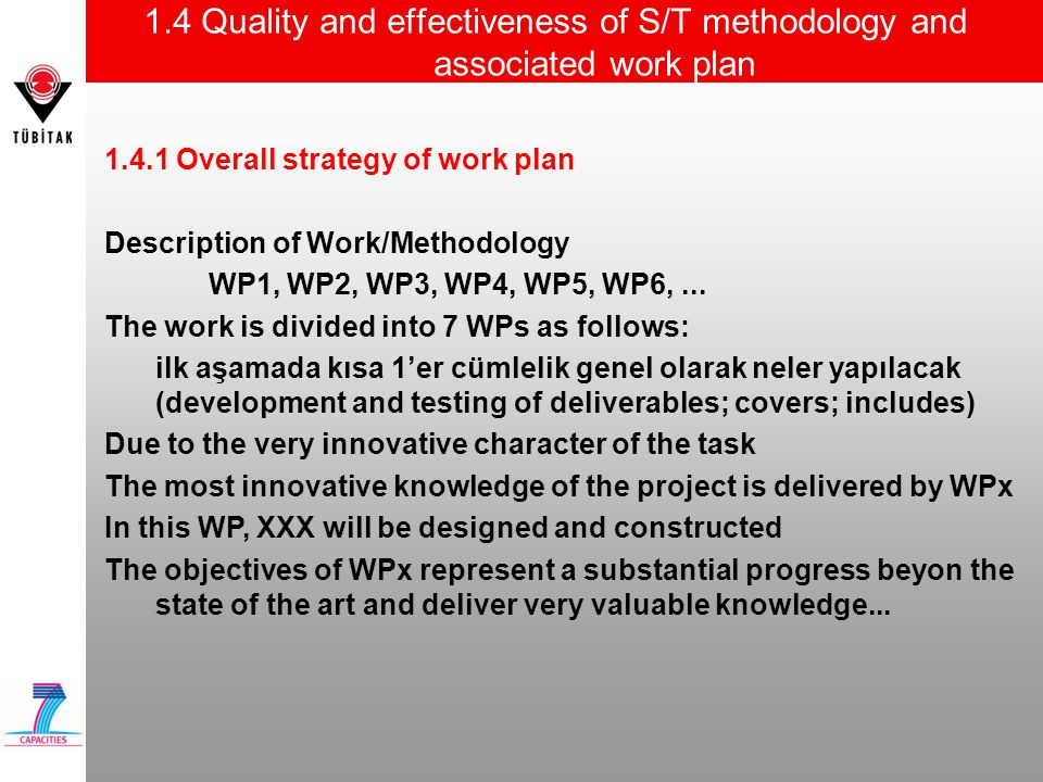 1.4 Quality and effectiveness of S/T methodology and associated work plan