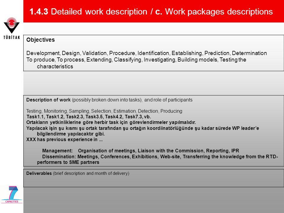 1.4.3 Detailed work description / c. Work packages descriptions
