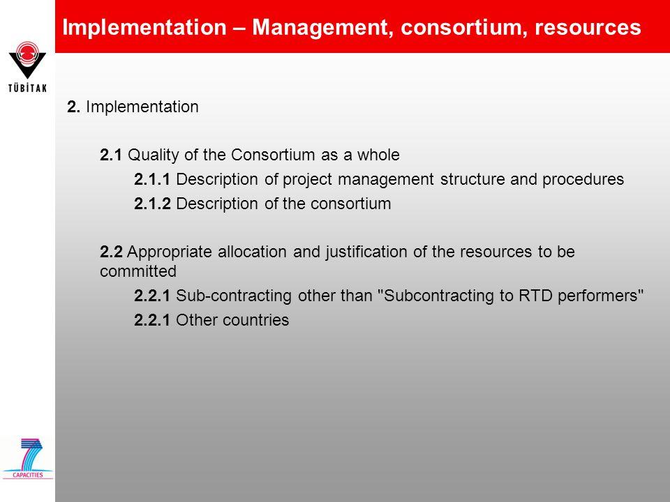 Implementation – Management, consortium, resources