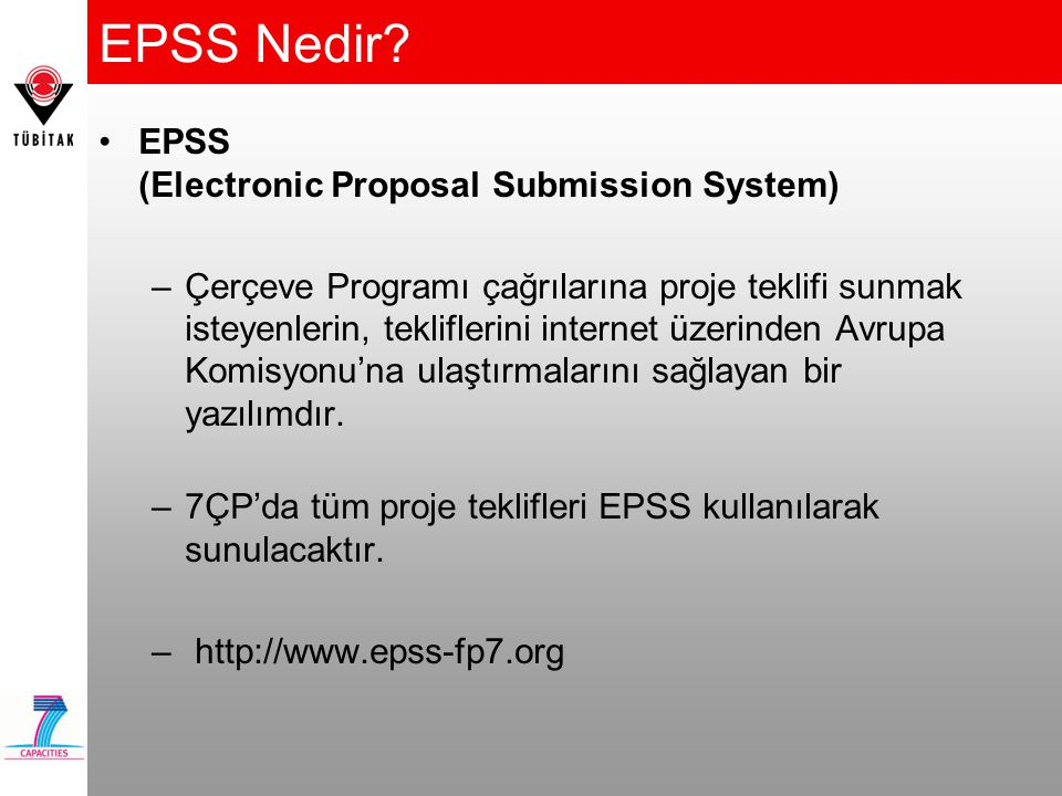EPSS Nedir EPSS (Electronic Proposal Submission System)