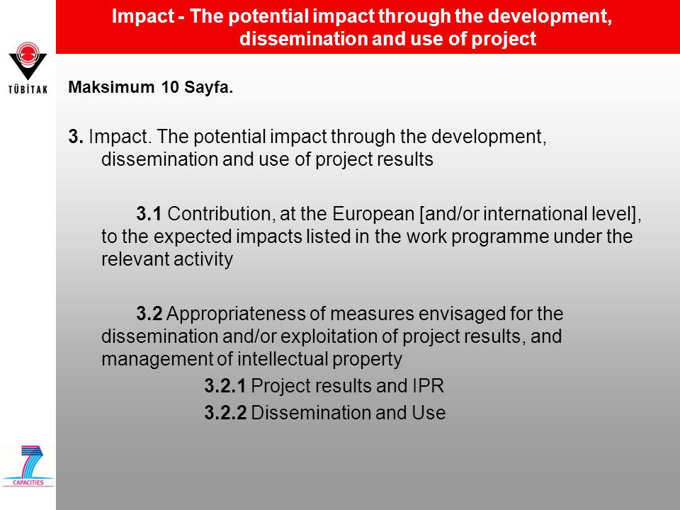 3.2.1 Project results and IPR 3.2.2 Dissemination and Use