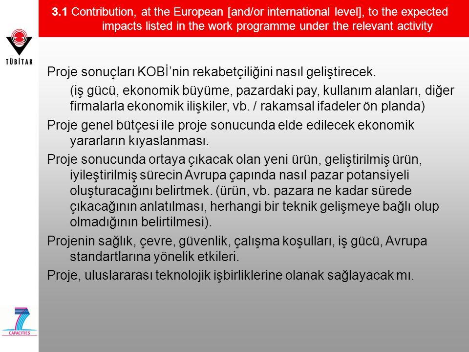Proje sonuçları KOBİ'nin rekabetçiliğini nasıl geliştirecek.
