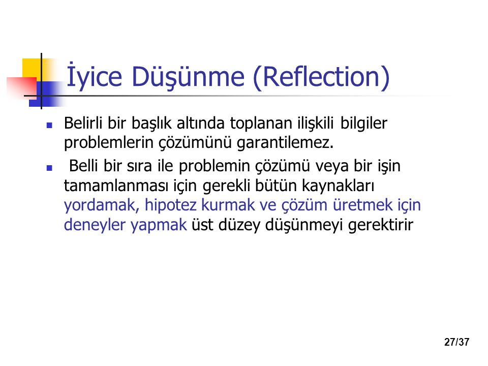 İyice Düşünme (Reflection)