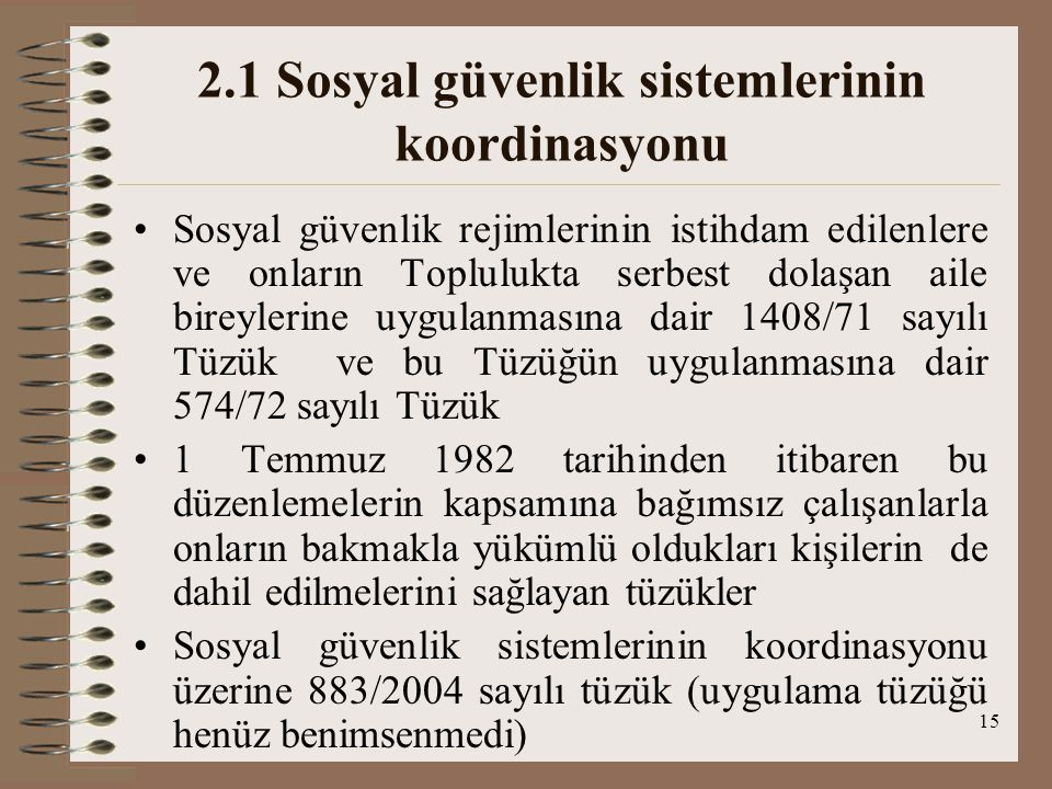 2.1 Sosyal güvenlik sistemlerinin koordinasyonu