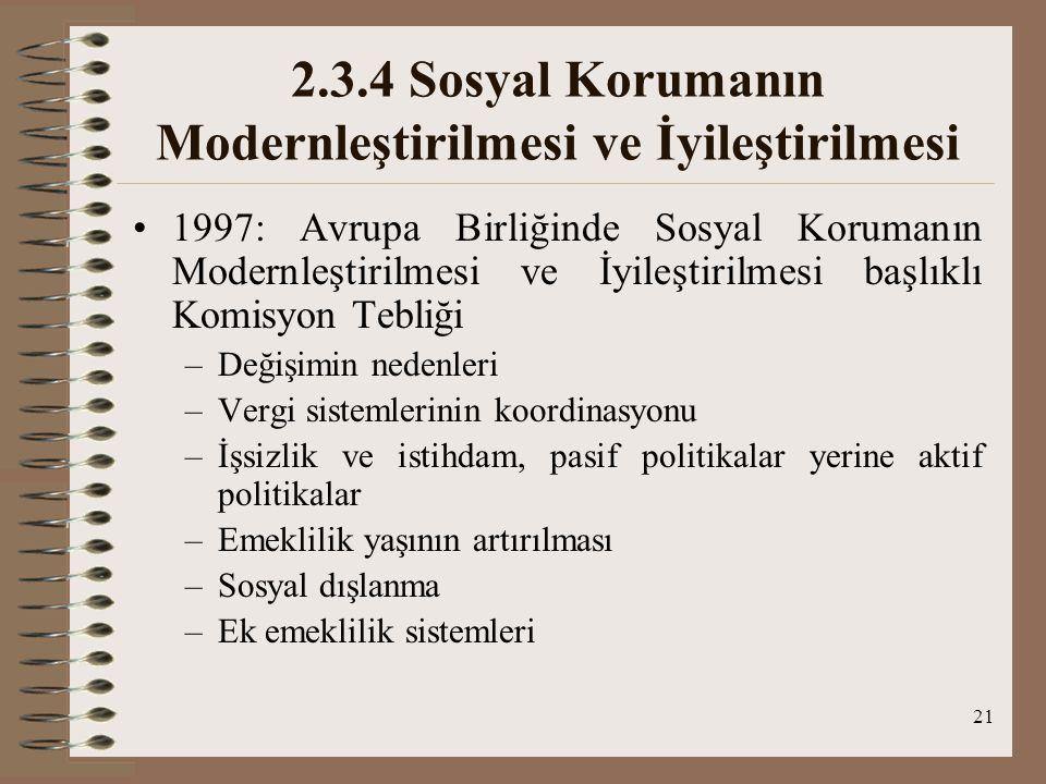 2.3.4 Sosyal Korumanın Modernleştirilmesi ve İyileştirilmesi