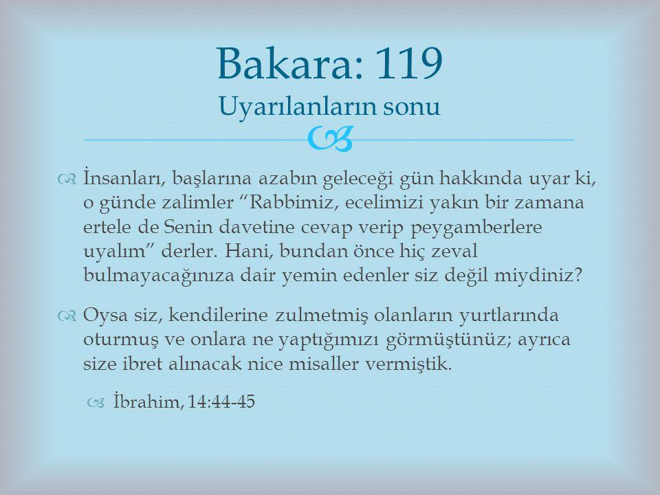 Bakara: 119 Uyarılanların sonu