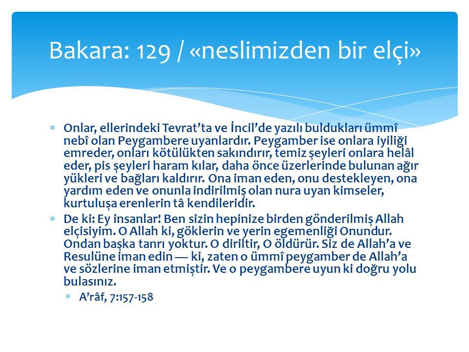 Bakara: 129 / «neslimizden bir elçi»