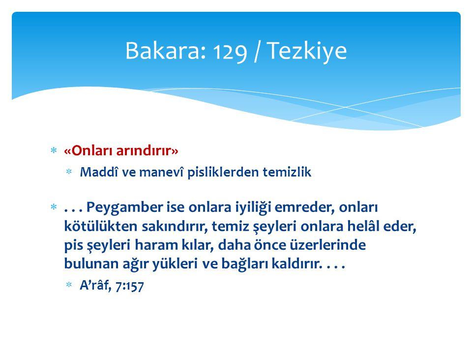 Bakara: 129 / Tezkiye «Onları arındırır»