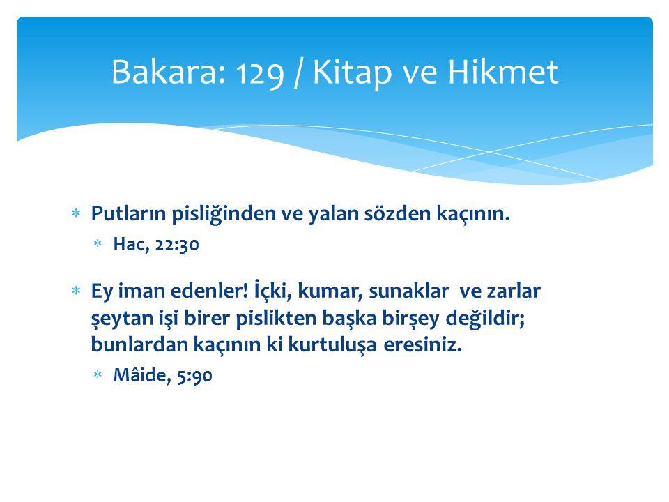 Bakara: 129 / Kitap ve Hikmet