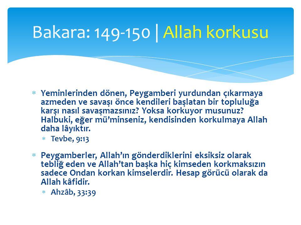 Bakara: 149-150 | Allah korkusu