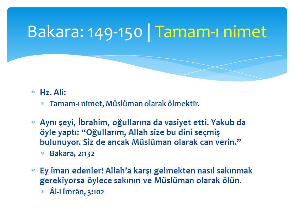 Bakara: 149-150 | Tamam-ı nimet