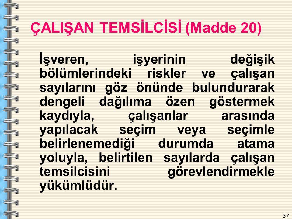 ÇALIŞAN TEMSİLCİSİ (Madde 20)