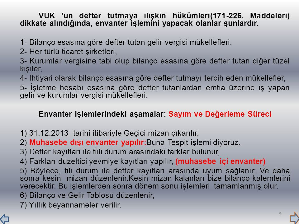 VUK 'un defter tutmaya ilişkin hükümleri(171-226