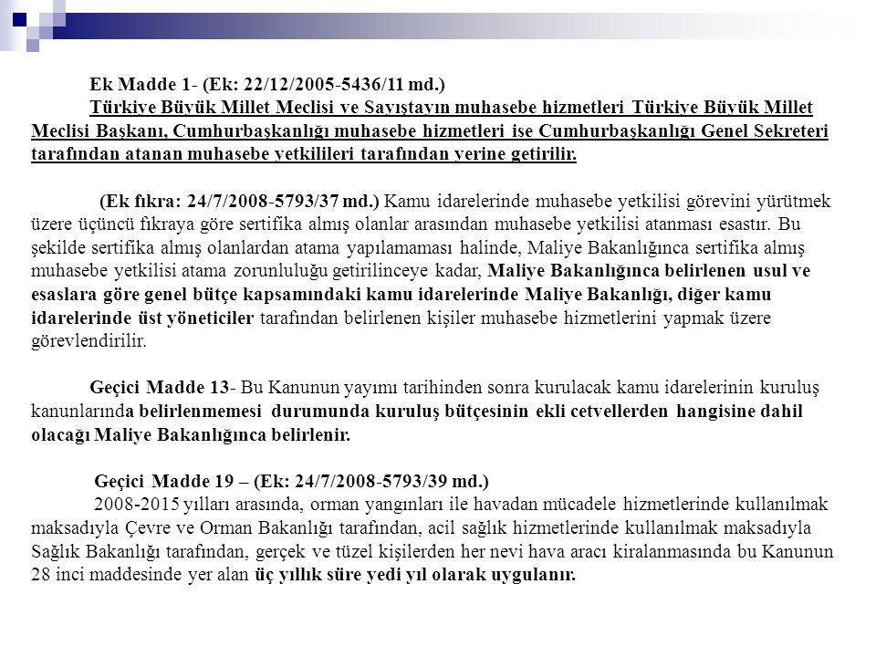 Ek Madde 1- (Ek: 22/12/2005-5436/11 md.)